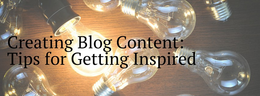 creating blog content, getting ideas for blog content, content marketing, how to create content, content writing, content writing tips, how to write content